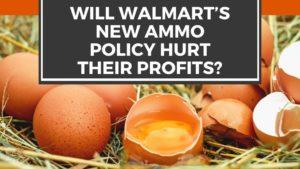 Will Walmart's New Ammo Policy Hurt Their Profits