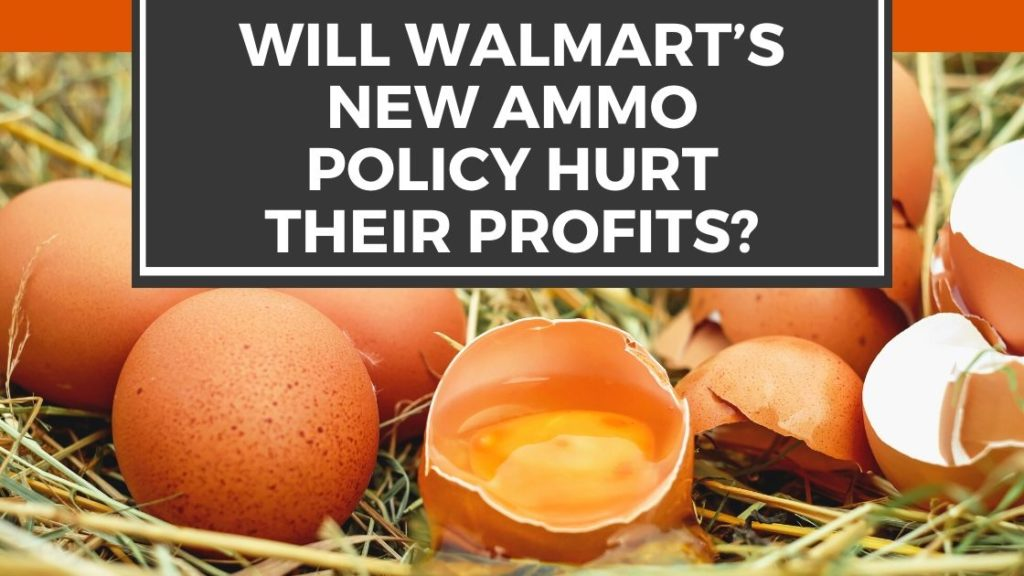 Will Walmart's New Ammo Policy Hurt Their Profits